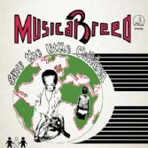 Musical Breed - Save The Little Children (Dig This Way Records) EP
